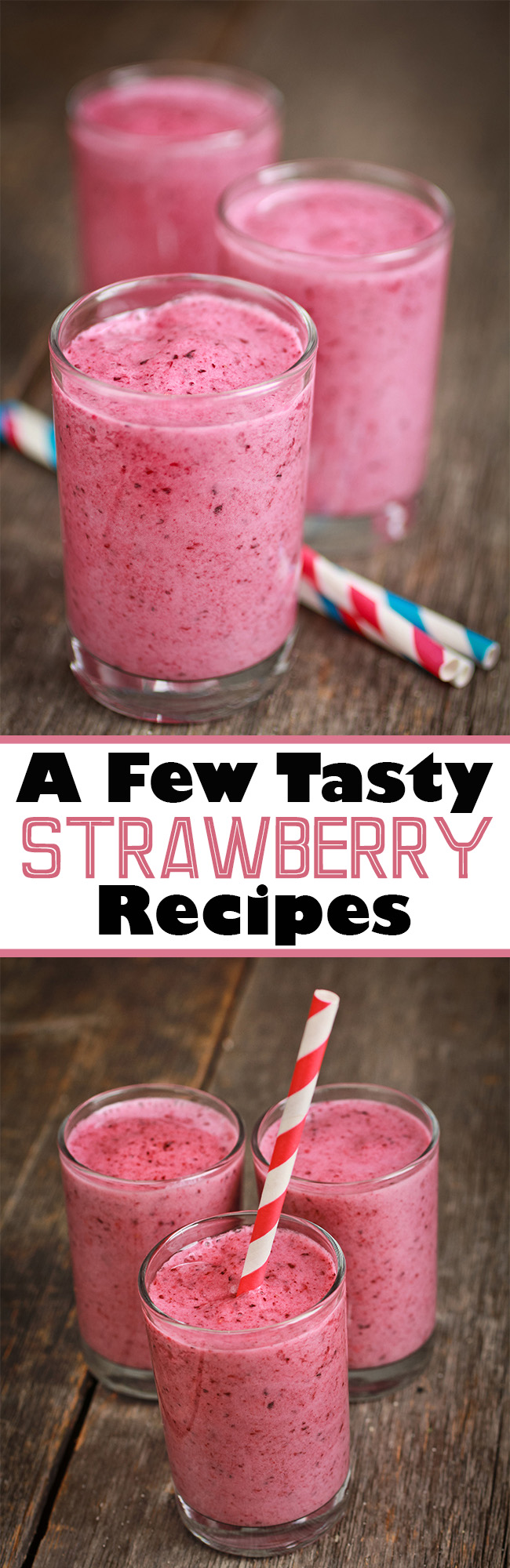 A Few Tasty #Strawberry Recipes